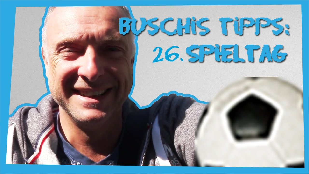 Bundesliga Tipps 26 Spieltag