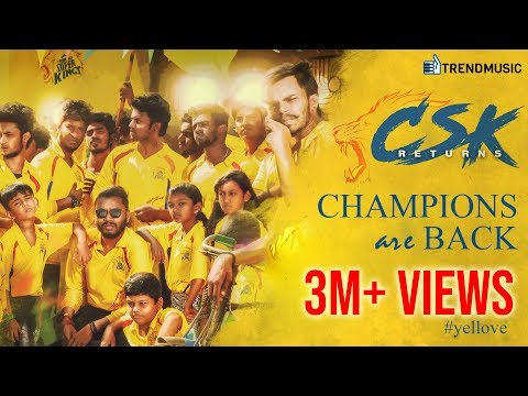 #CSKReturns Anthem | #CSK | #IPL2018 | Karthik Rajan |AvighnaProductions | TrendMusic