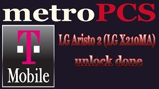 How To Unlock MetroPCS or T-Mobile LG Aristo 2 (LG X210MA) With Octoplus
