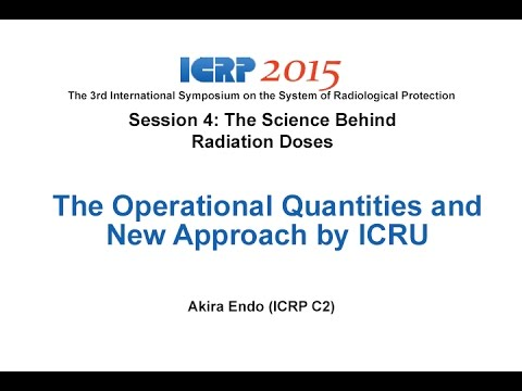 The Operational Quantities and New Approach by ICRU - October 21st, 2015