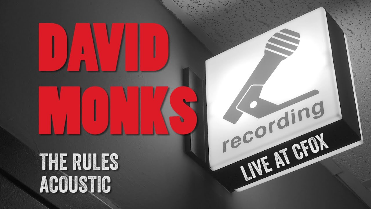 David Monks  - The Rules LIVE Acoustic
