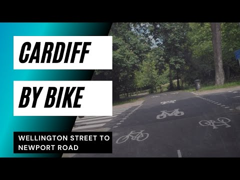 Cardiff's New Cycle Lanes - Wellington Street to Newport Road