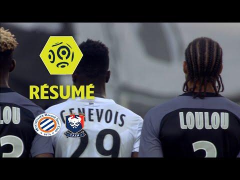 Montpellier Hérault SC - SM Caen (1-0)  - Résumé - (MHSC - SMC) / 2017-18