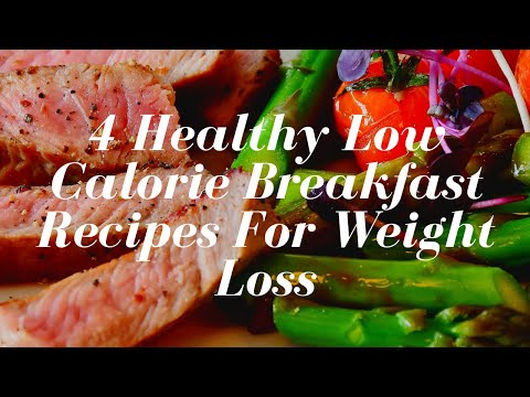 4-healthy-low-calorie-breakfast-recipes-for-weight-loss