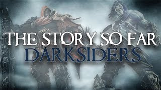 The Story So Far | Darksiders (Watch Before Darksiders 3!)