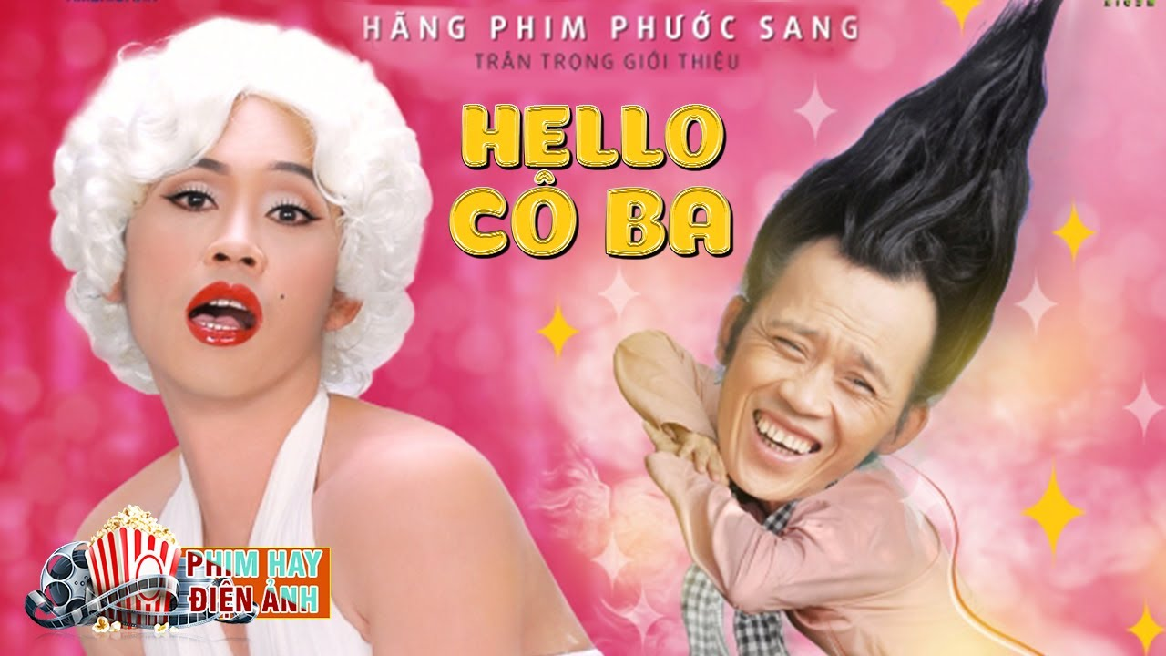 Phim Hài Hoài Linh, Tấn Beo, Phi Nhung | Phim Chiếu Rạp Mới Nhất | HELLO CÔ BA
