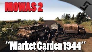 "Men of War: Assault Squad 2 - Market Garden Arnhem Defense 1944 - GSM ""Custom Game"""