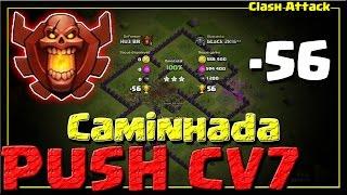 PUSH CV7 #EP. 12 :: LIGA CAMPEÃO 1 :: VEJA COMO ESTA O PUSH :: CLASH OF CLANS