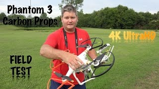 DJI Phantom 3 Carbon Fiber Props Field Test in 4K UltraHD