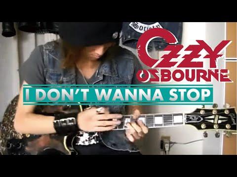 Ozzy Osbourne  I Dont Wanna Stop  : Gaku