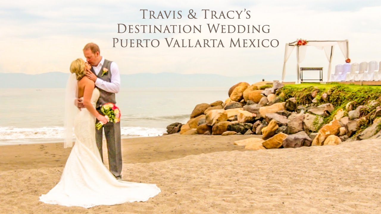 Travis Tracy S Wedding Puerto Vallarta Mexico