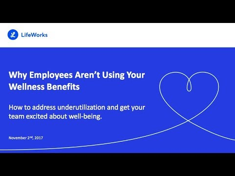 Why Employees Aren't Using Your Wellness Benefits