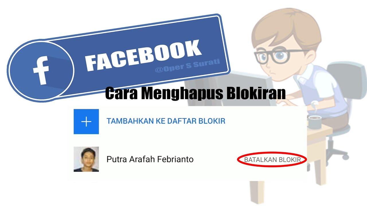 Cara menghapus BLOKIRAN di akun FB - YouTube
