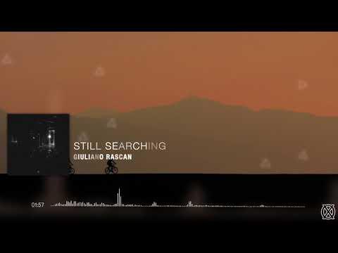 Giuliano Rascan | Still Searching