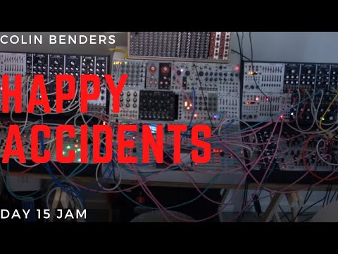 Happy Accidents! Unintended Groove On Day 15 | Modular Lockdown | Colin Benders