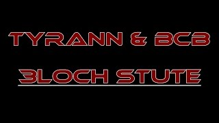 Tyrann feat BCB - 3Loch Stute