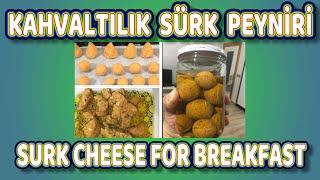 Kahvaltılık Sürk Peyniri   Hatay Usulü Çökelek Peyniri   Sürk Nasıl Yapılır   Sürk Nasıl Saklanır