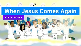 Primary Year A Quarter 4 Episode 14 When Jesus Comes Again