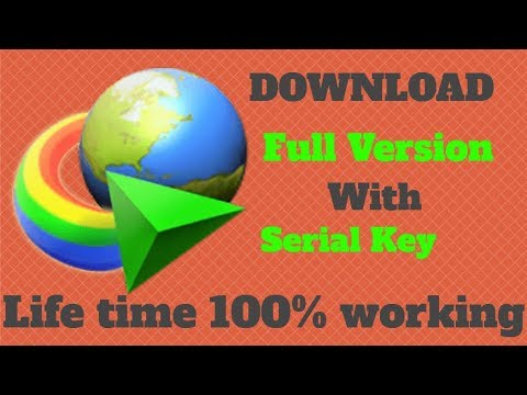 IDM Full Version Download For Free With Serial Keys | No Crack| Lifetime Key 100% !!(ALL VERSIONS) 🔥
