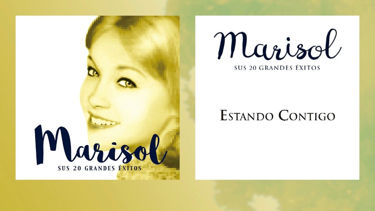 Marisol Estando Contigo Single Youtube
