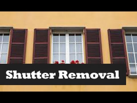 How To Remove Amp Install Shutters Removing Window Shutters