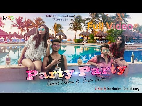 PARTY - PARTY ( Full Video ) ★ Bharat...
