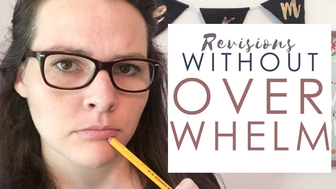 Revisions without Overwhelm