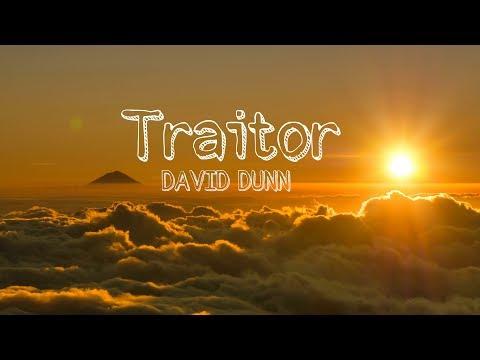 Traitor by David Dunn (w/lyrics)