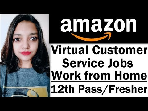 Amazon Virtual Customer Service Jobs Work From Home Jobs 12th Pass Fresher Boys And Girls Apply Youtube