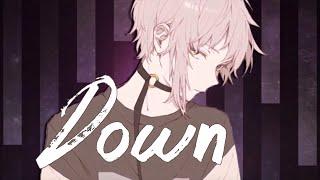 ☆Nightcore -- Down || Deeper Version [ Lyrics ]