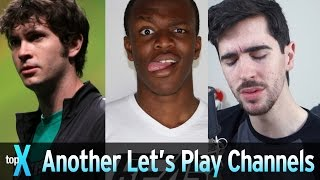 Another Top 10 YouTube Let's Play Channels - TopX
