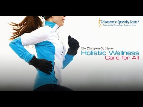 The Chiropractic Story: Holistic Wellness Care for ALL
