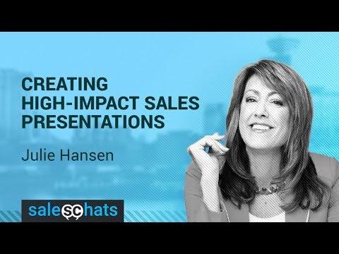 #SalesChats Ep 26 Creating High Impact Sales Presentations w Julie Hansen