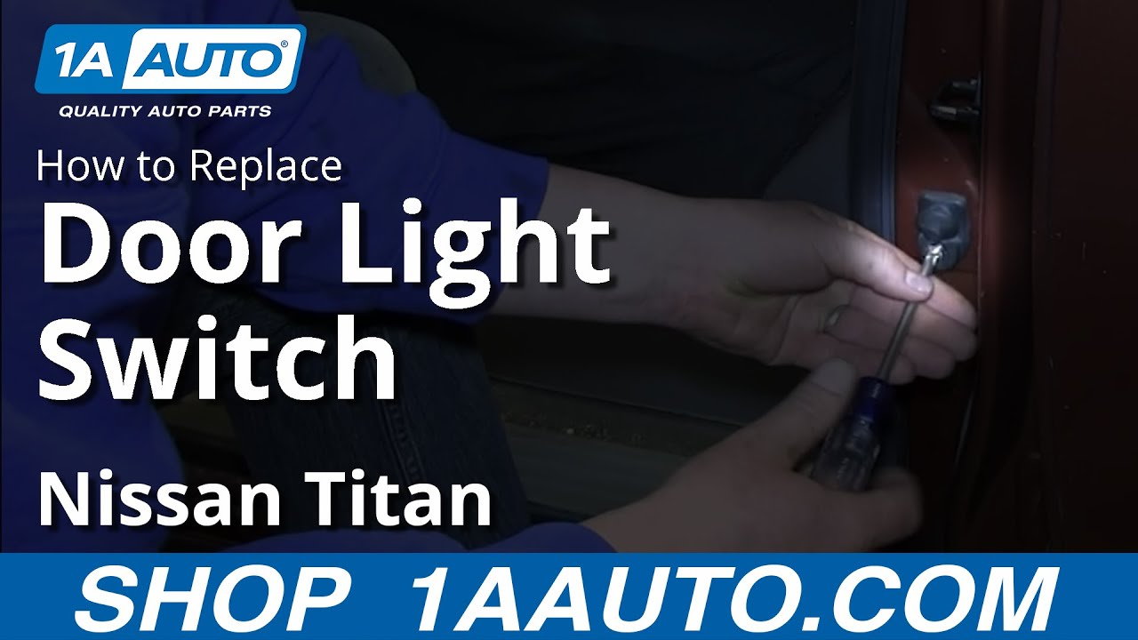 Town And Country Auto >> How To Install Replace Door Jamb Interior Light Switch Nissan Titan and Armada - YouTube