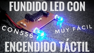 Fundido para LEDs con Encendido Táctil