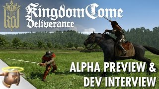 Kingdom Come: Deliverance developer interview & alpha preview (4K)