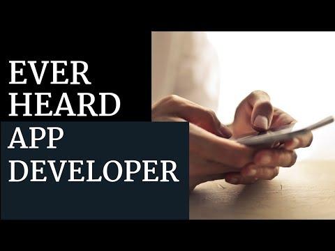 Ever Heard Mobile App Developer?