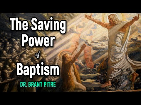 The Salvific Power of Baptism
