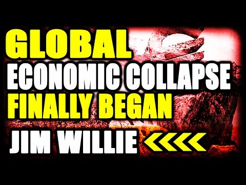 JIM WILLIE  |  Global Economic Collapse Began, Finally