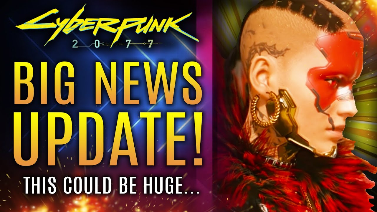 Cyberpunk 2077 - Big News Update! A Revival Like Skyrim! Valve Offers Their Support!