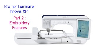 The New Brother Luminaire Innovis XP1 Embroidery Features - Stippling & My Design Centre