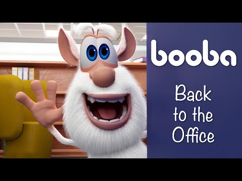 BOOBA - BACK TO THE OFFICE 🖨️ EPISODE 57 - FUNNY CARTOONS FOR KIDS - BOOBA ToonsTV