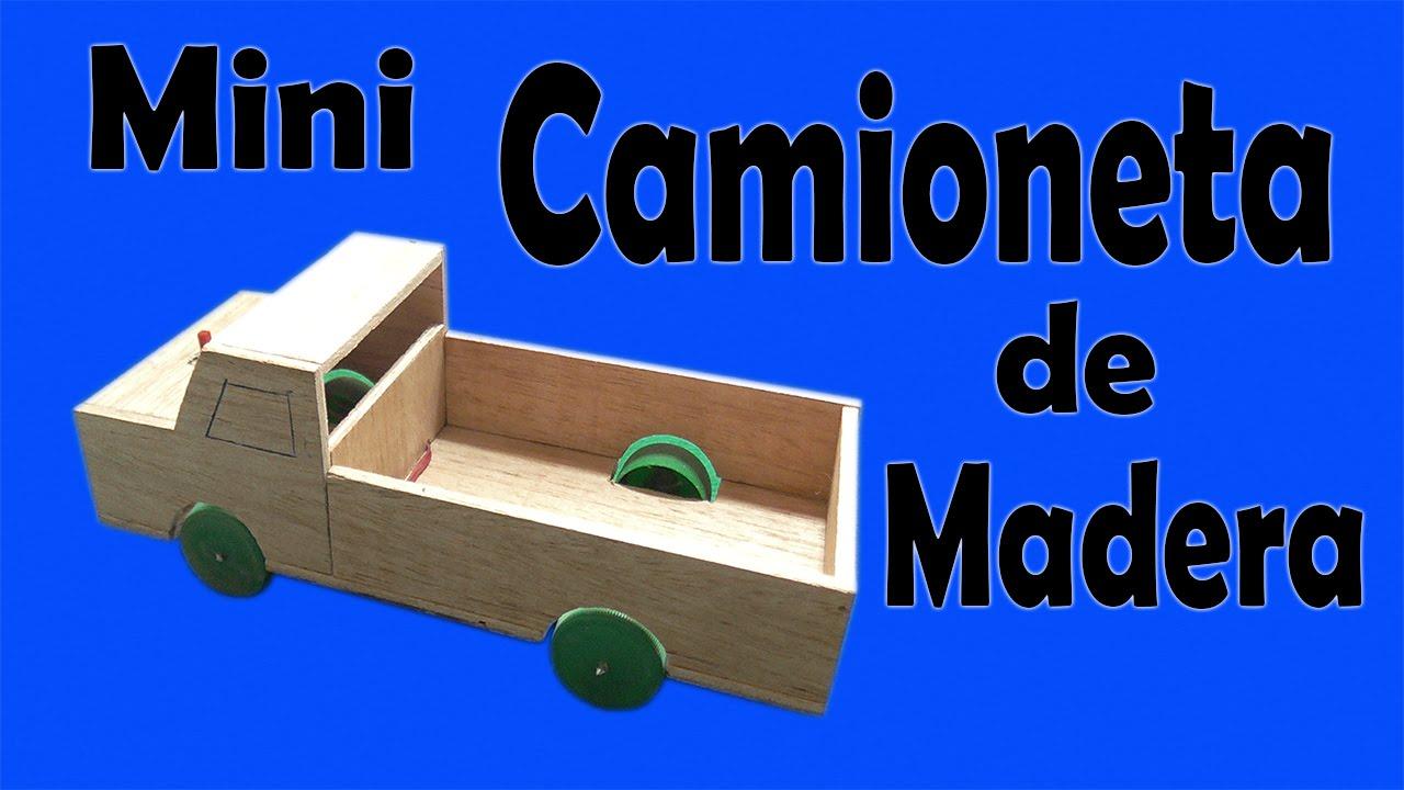 C mo hacer una camioneta casera de madera muy f cil de - Cosas de madera para hacer ...