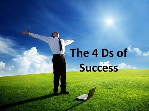The 4 D's of Success