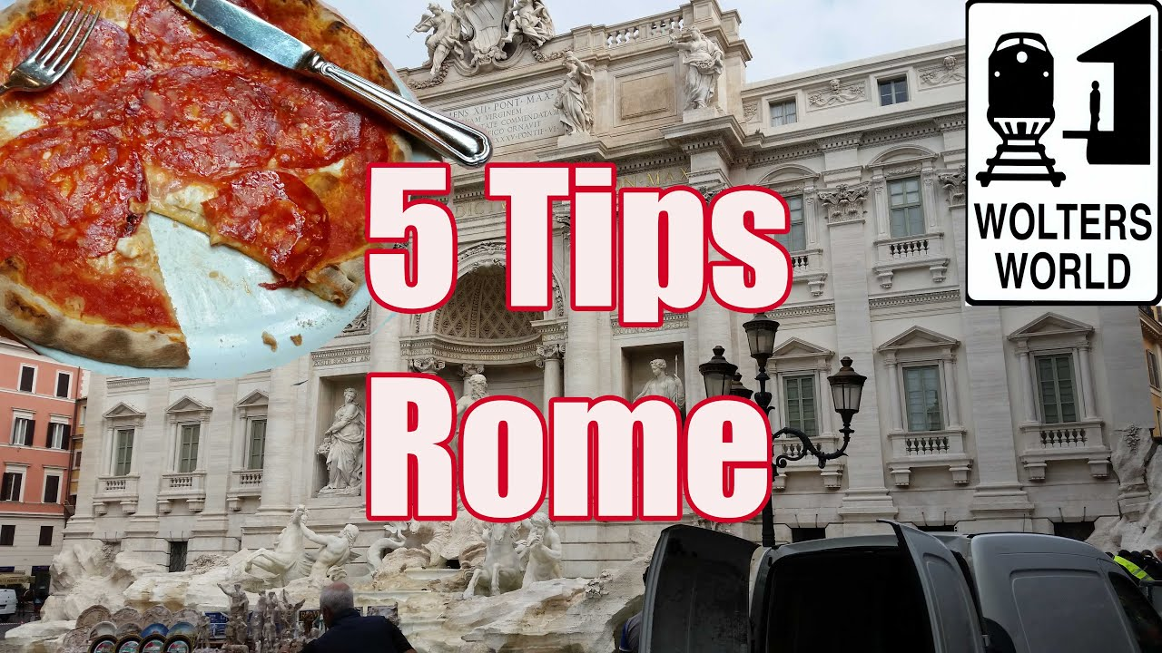 Visit Rome Tips For Visiting Rome Italy YouTube - 10 safety tips for travelers to rome