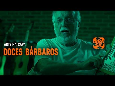 Doces Bárbaros - Caetano Veloso, Gal Costa, Gilberto Gil E Maria Bethânia L Arte Na Capa
