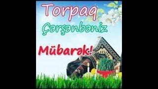 Torpaq Cersenbesi 2018 (Novruz Bayrami)