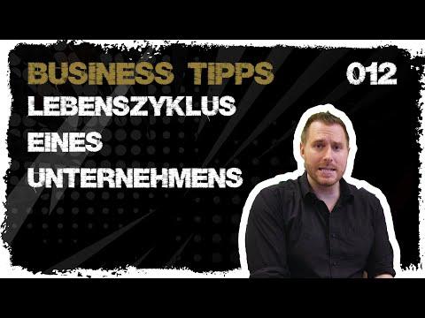 business tipps #012: Lebenszyklus eines Unternehmens  - Unternehmen im Wandel