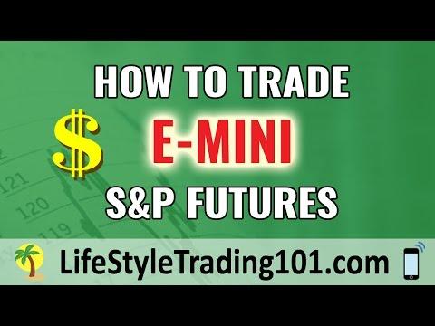 How to Trade E-mini S&P Futures Part 2: Margin + Permissions