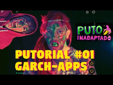 Puto Inadaptado: Putorial #01 Garchapps from YouTube · Duration:  13 minutes 12 seconds